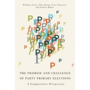 The Promise and Challenge of Party Primary Elections: A Comparative Perspective