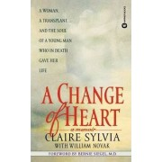 A Change of Heart by Claire Sylvia