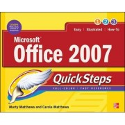 Microsoft Office 2007 QuickSteps by Marty Matthews