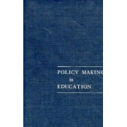 National Society for the Study of Education Year Book 1981: Policy Making in Education Pt. 1 by Ann Lieberman
