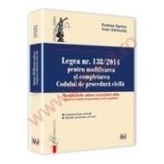 Cuprins Rasfoieste Legea nr. 138/2014 pentru modificarea si completarea Codului de procedura civila. Modificarile aduse executarii silite