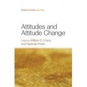Attitudes and Attitude Change by William D. Crano