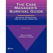 The Case Manager's Survival Guide: Winning Strategies for Clinical Practice