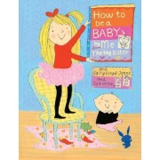 How to Be a Baby by Sally Lloyd-Jones