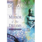 The Mirror of Her Dreams by Stephen R Donaldson