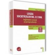 Legea Societatilor Nr. 31 1990 legislatie conexa si jurisprudenta