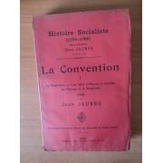 Histoire Socialiste (1789-1900) Tome Iii : La Convention I La République, Les Idées Politiques Et Sociales De L'europe Et Le Révolution (1792)