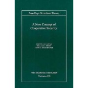 A New Concept of Co-Operative Security by Ashton B. Carter