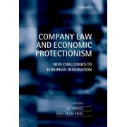 Company Law and Economic Protectionism by Ulf Bernitz