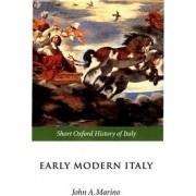 Early Modern Italy by John A. Marino