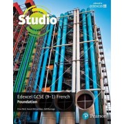 Studio Edexcel GCSE French Foundation Student Book: Foundation by Clive Bell