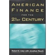American Finance for the 21st Century by Jonathan Rauch