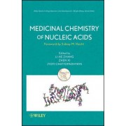 Medicinal Chemistry of Nucleic Acids by Li He Zhang