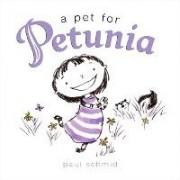 A Pet for Petunia by Paul Schmid