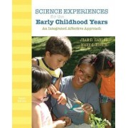 Science Experiences for the Early Childhood Years by Jean D. Harlan