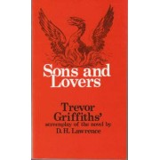 Sons and Lovers: T.V.Film Script by Trevor Griffiths