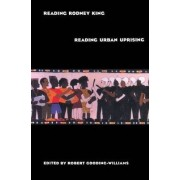 Reading Rodney King by Robert Gooding-Williams