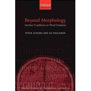 Beyond Morphology by Peter Ackema