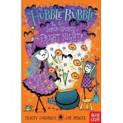 Hubble Bubble: The Super Spooky Fright Night by Tracey Corderoy