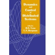 Dynamics and Control of Distributed Systems by H. S. Tzou