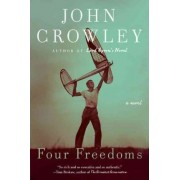 Four Freedoms by John Crowley
