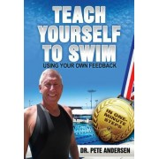 Teach Yourself to Swim Using Your Own Feedback: In One Minute Steps