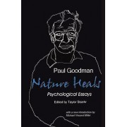 Nature Heals by Paul Goodman