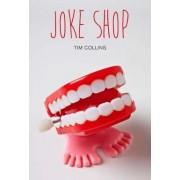 Joke Shop by Tim Collins