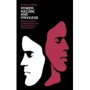 Power, Racism and Privledge by Janet Wilson