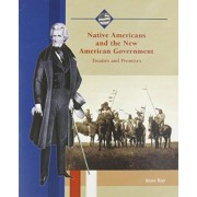 Native Americans and the New American Government by Kurt Ray