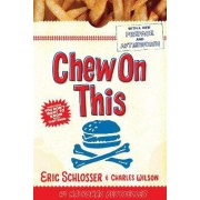 Chew on This by Dr Charles Wilson
