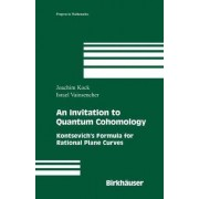 An Invitation to Quantum Cohomology by Joachim Kock