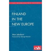 Finland in the New Europe by Max Jakobson