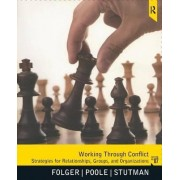 Working Through Conflict by Joseph P. Folger