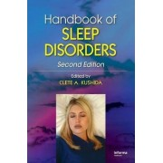 Handbook of Sleep Disorders by Clete A. Kushida