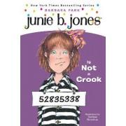 Junie B. Jones is Not a Crook by Barbara Park