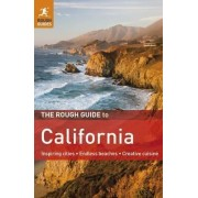 The Rough Guide to California by J D Dickey