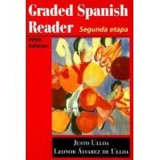 Graded Spanish Reader by Leonor Alvarez De Ulloa