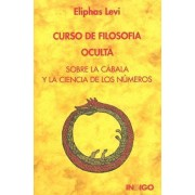 Curso de Filosofia Oculta by Eliphas Levi