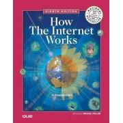 How the Internet Works by Preston Gralla