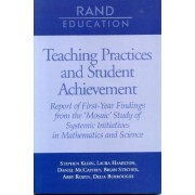 Teaching Practices and Student Achievement by Stephen P. Klein