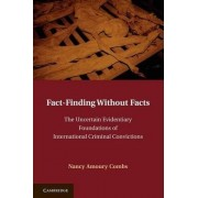 Fact-Finding without Facts by Nancy A. Combs