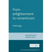 From Enlightenment to Romanticism: Anthology Pt. 1 by Carmen Lavin