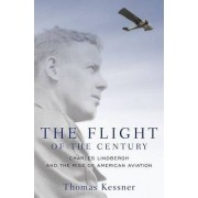The Flight of the Century by Thomas Kessner