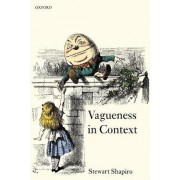 Vagueness in Context by Stewart Shapiro