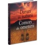 Daruri Ale Naturii Comori Ale Omenirii