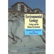 Environmental Geology by Matthew R. Bennett