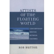 Artists of the Floating World by Rob Burton