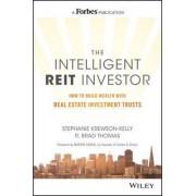The Intelligent Reit Investor by Stephanie Krewson-Kelly