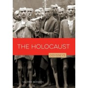 The Holocaust: Odysseys in History